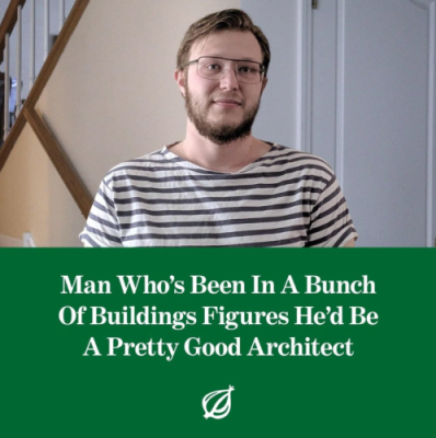 Wannabe Architect - The Onion